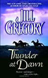Thunder at Dawn (0440241782) by Gregory, Jill