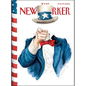 The New Yorker (May 29, 2006) | [Hendrik Hertzberg, Seymour Hersh, Benjamin Wallace-Wells, Ian Frazier, Jeffrey Goldberg, Anthony Lane]