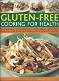 Eating for Health: Gluten Free Cooking (1840385863) by Sheasby, Anne