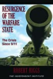 cover of Resurgence of the Warfare State: The Crisis Since 9/11