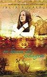 En Busca de Milagros (Spanish Edition) (0375900039) by Alvarez, Julia