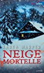 Neige mortelle (Best-Sellers) (French...