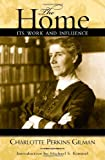 img - for The Home: Its Work and Influence (Classics in Gender Studies) book / textbook / text book