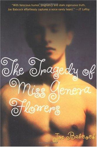 Tragedy Of Miss Geneva Flowers, JOE BABCOCK