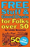 Free Stuff & Good Deals for Folks over 50 (Free Stuff & Good Deals series)