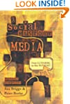 A Social History of the Media: From G...