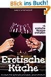 Erotische K�che: Kochen mit aphrodisi...