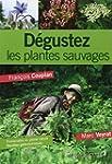 D�gustez les plantes sauvages : Prome...