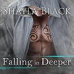 Falling in Deeper: Wicked Lovers, Book 11 | Shayla Black