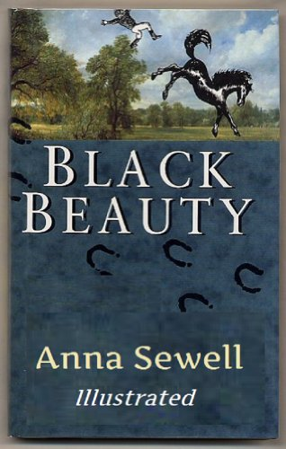 Anna Sewell - Black Beauty (Young Folks' Edition): Illustrated, with link to Audiobook