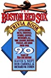 The Boston Red Sox Trivia Book (0312087128) by Neft, David S.