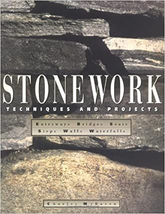 Stonework: Techniques and Projects written by Charles McRaven