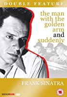 The Man With the Golden Arm/Suddenly [Import anglais]