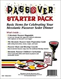 Passover Starter Pack: Basic Items for Celebrating Your Messianic Passover Seder Dinner (2 Messianic Passover Haggadahs, The Messianic Seder Preparation Guide, the Passover Music and Blessings cassette, and the Messianic Passover Children s Curriculum, 4 Levels)