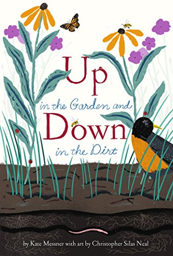 Download Up in the Garden and Down in the Dirt