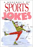 A Knockout of Sports Jokes (1850154031) by Stott, Bill