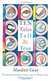 Alasdair Gray Ten Tales Tall and True