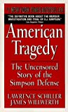 img - for By Lawrence Schiller - American Tragedy (1997-07-16) [Mass Market Paperback] book / textbook / text book