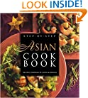 Step-By-Step Asian Cookbook (Step-By-Step Cooking Series)