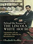 Behind the Scenes in the Lincoln Whit...