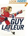 Remembering Guy Lafleur