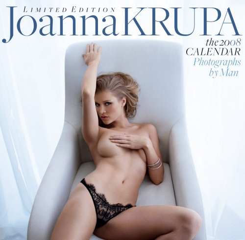 Joanna Krupa: The 2008 Calendar: Limited Edition