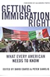 Getting Immigration Right: What Every American Needs to Know