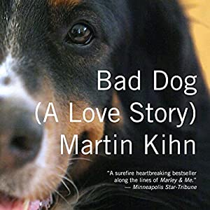 Bad Dog Audiobook