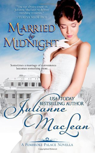 Married By Midnight: A Pembroke Palace Novella by Julianne MacLean