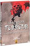 echange, troc Le Manoir de la terreur - Version Intégrale