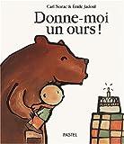 """Afficher """"Donne moi un ours !"""""""