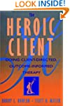The Heroic Client: A Revolutionary Wa...