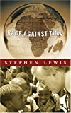 Race Against Time (CBC Massey Lectures Series)