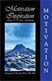 Motivation & Inspiration: How To Move Mountains, Dawdy, Gwynne