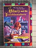 img - for Hilary and the Troublemakers book / textbook / text book