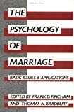 img - for The Psychology of Marriage: Basic Issues and Applications book / textbook / text book