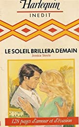Le soleil brillera demain : Collection : Harlequin inédit n° CP2