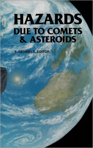 Hazards Due to Comets and Asteroids (Space Science Series)