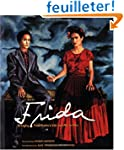 Frida: Bringing Frida Kahlo's Life An...