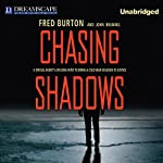Chasing Shadows: A Special Agent's Lifelong Hunt to Bring a Cold War Assassin to Justice | Fred Burton
