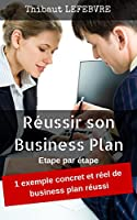 R�ussir son business plan: �tape par �tape