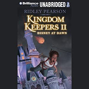 The Kingdom Keepers II: Disney at Dawn | [Ridley Pearson]