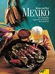 Mexiko. K�chen der Welt. Originalreze...