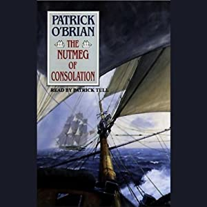 The Nutmeg of Consolation: Aubrey/Maturin Series, Book 14 | [Patrick O'Brian]