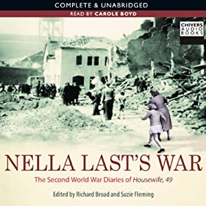 Nella Last's War: The Second World War Diaries of 'Housewife 49' | [Nella Last]