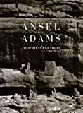 Spirit of Wild Places: Ansel Adams and the National Parks (Art Series) (0831780991) by Nash, Eric Peter
