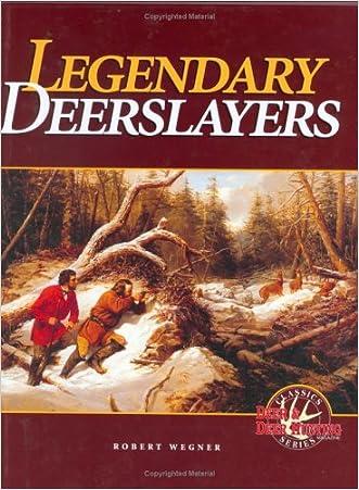 Legendary Deerslayers