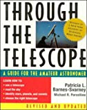 Through the Telescope: A Guide for the Amateur Astronomer, Revised Edition (0071348042) by Barnes-Svarney, Patricia