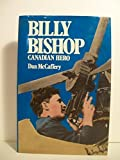 img - for Billy Bishop: Canadian Hero by Dan McCaffery (1988-01-01) book / textbook / text book