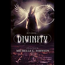 Divinity (       UNABRIDGED) by Michelle L. Johnson Narrated by Khristine Hvam